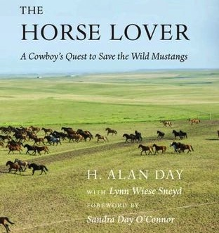 Alan Day– A Cowboy's Quest to Save the Wild Mustangs.